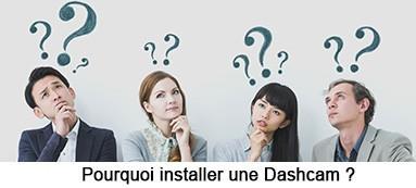 pourquoi installer une dashcam